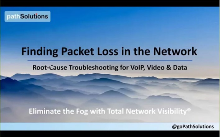 PathSolutions Recorded Webinar - Finding Packet Loss in the Network